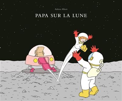 papa sur la lune.jpg